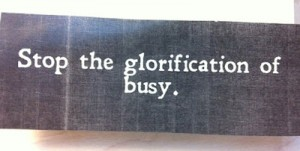 glorification of busy